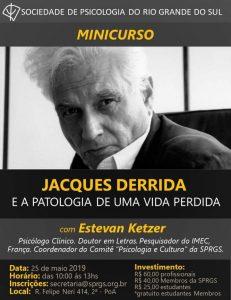 Jacques Derrida e a patologia de uma vida perdida